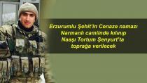 Erzurum, şehidini İkindi namazını müteakip uğurlayacak