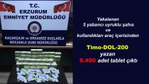 Erzurum'da bir araçta 9400 adet tablet hap bulundu