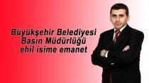 Durular Büyükşehir Belediyesi Basın Müdürlüğü'ne atandı