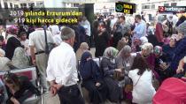 Erzurumlu hacı adayları kutsal topraklara uğurlandı