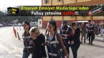 Erzurum'da bayram Öncesi şok fuhuş operasyonu