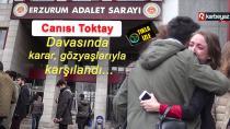 Canısı Toktay davasının ilk duruşması Erzurum'da yapıldı