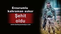 Erzurumlu Uzman Çavuş Rahim Kaya Şehit oldu