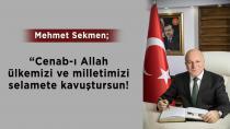 Başkan Sekmen'den Kadir Gecesi mesajı