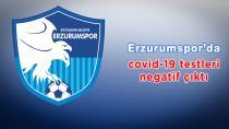 Erzurumspor'da son yapılan testler negatif çıktı
