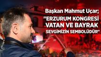 Erzurum Kongresi vatan ve bayrak sevgimizin sembolüdür